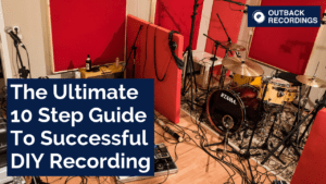 The Ultimate Guide To Successful DIY Recording
